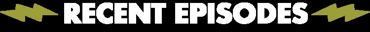 Recent_Episodes.png