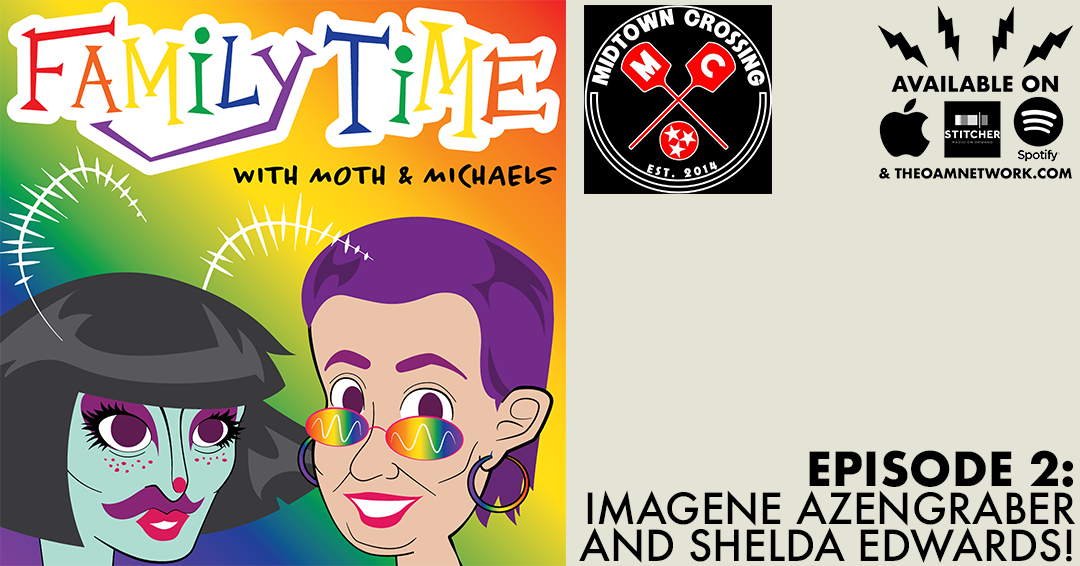 Hello Family Timers! Today Lisa and Mothie will be discussing butter pies and design pop-ups with everyones favorite dirty church lady drag superstar Imagene Azengraber and Shelda Edwards, Family Time's official designer and the founder of The Hive Collective! So put your buns in the oven and get ready for a little Family Time with Moth and Micheals!   SPONSORED BY:  Midtown Crossing Grill located at 394 N Watkins in Memphis, TN. A colorful tavern offering specialty pizzas & sandwiches, plus happy hour draft brews & trivia nights!