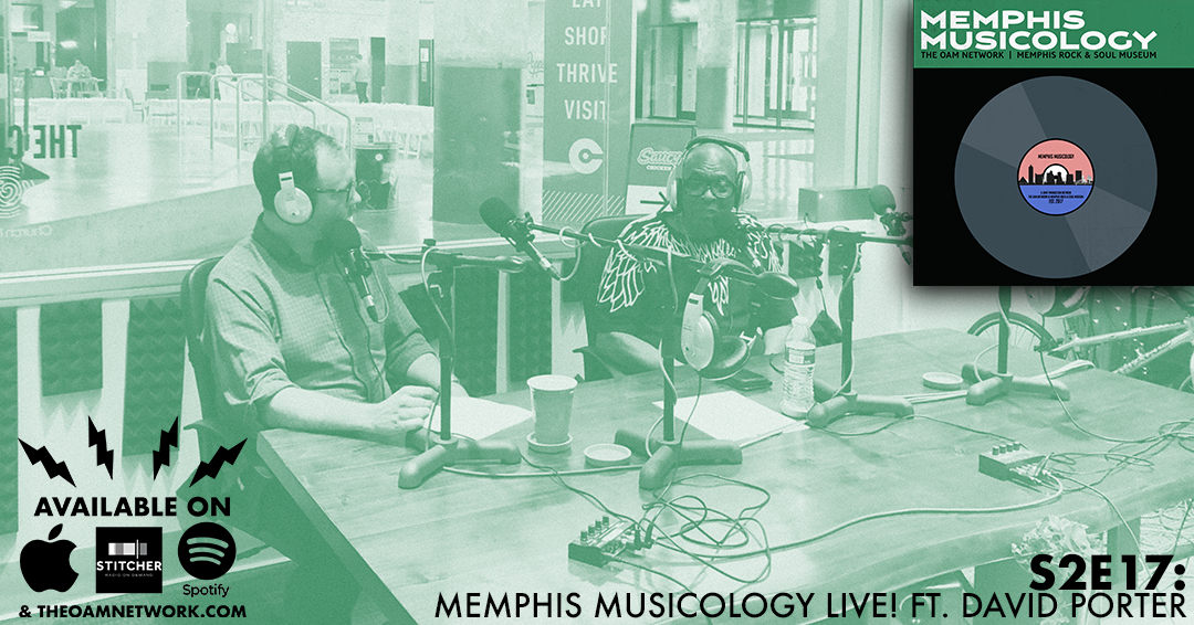 On this very special live episode of Memphis Musicology, we sit down with the legendary songwriter, producer, and musician David Porter, who penned some of the biggest hits of the Stax era and who currently managed Made in Memphis Entertainment, to discuss his long and winding career.