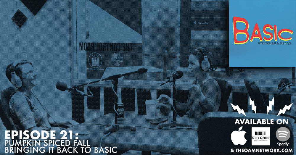 Krissi and Maddie discuss Fall and all the things we love about it.