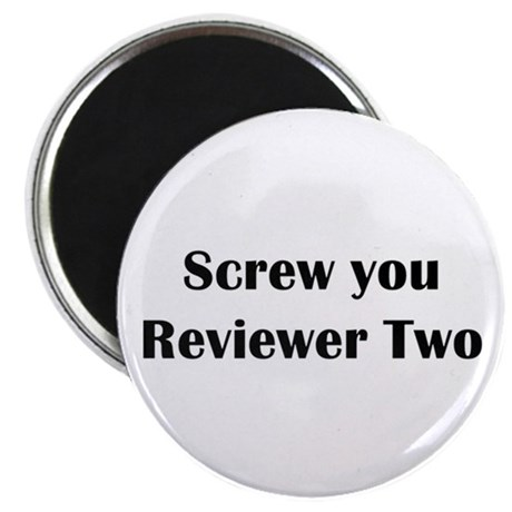 screw_you_reviewer_two_magnet.jpg