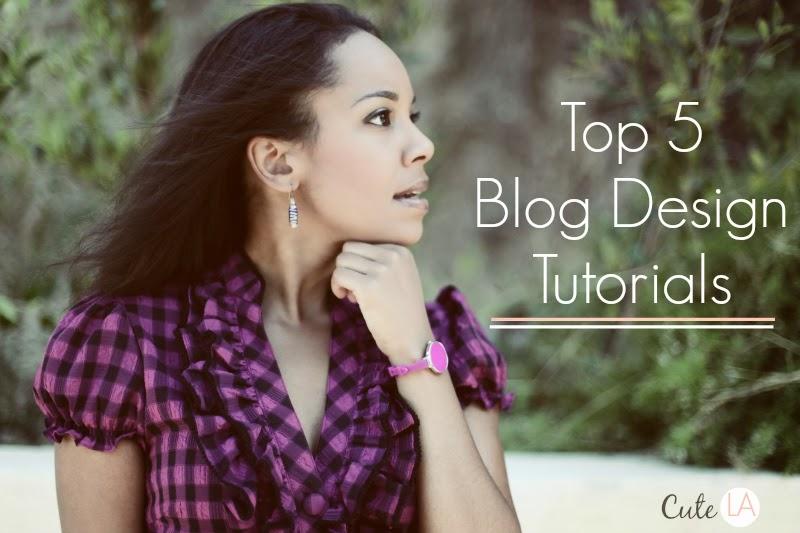 Top 5 Blog Design Tutorials