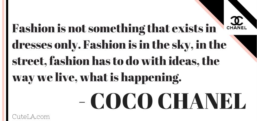 Coco Chanel Quote Fashion is in the sky via Cute LA