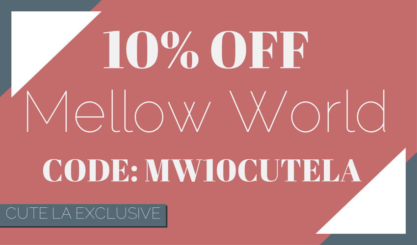 Mellow World Exclusive Discount Promo Code via Cute LA