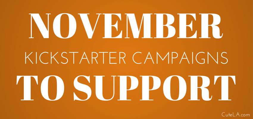 November Kickstart Campaigns To Support