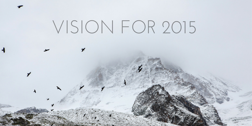 My Vision for 2015 Affirmations and Goals