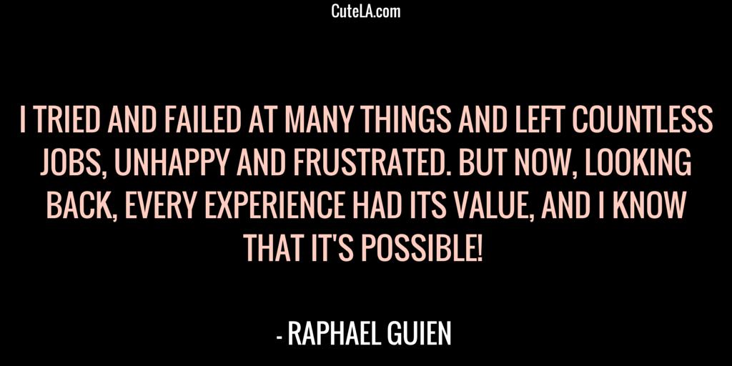 Raphael Guien Quote