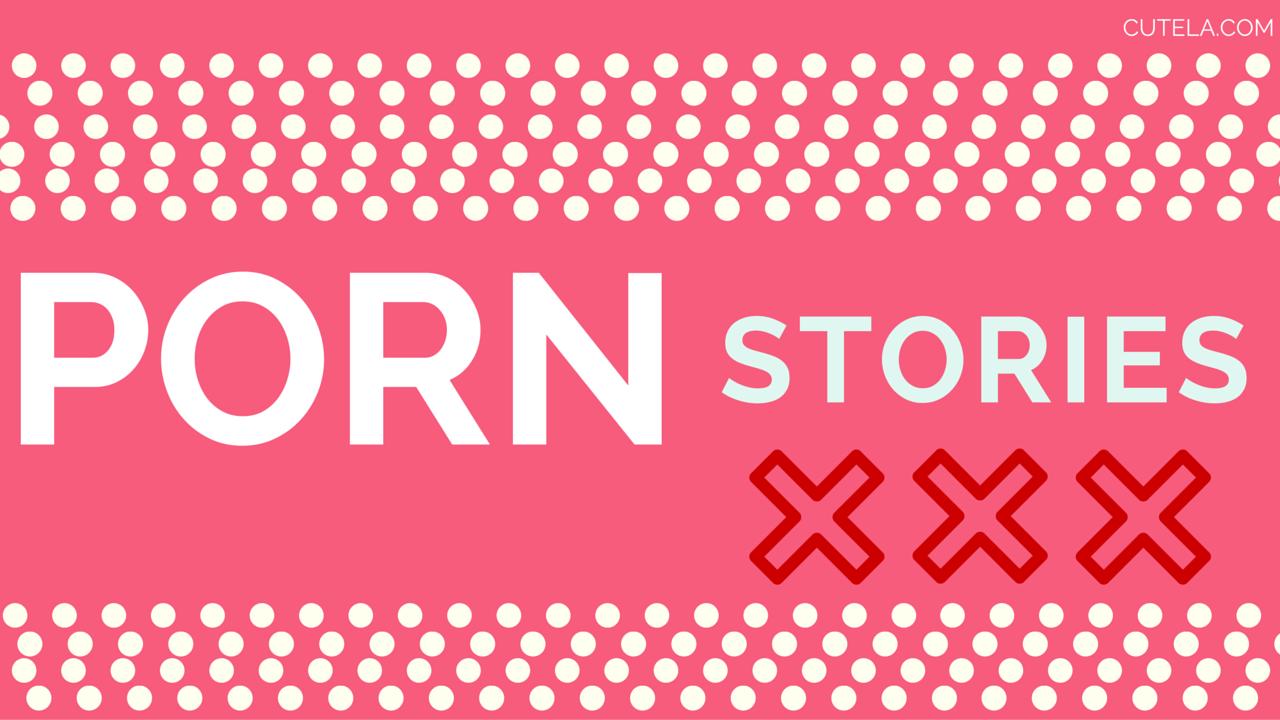 Porn Stories Cute LA