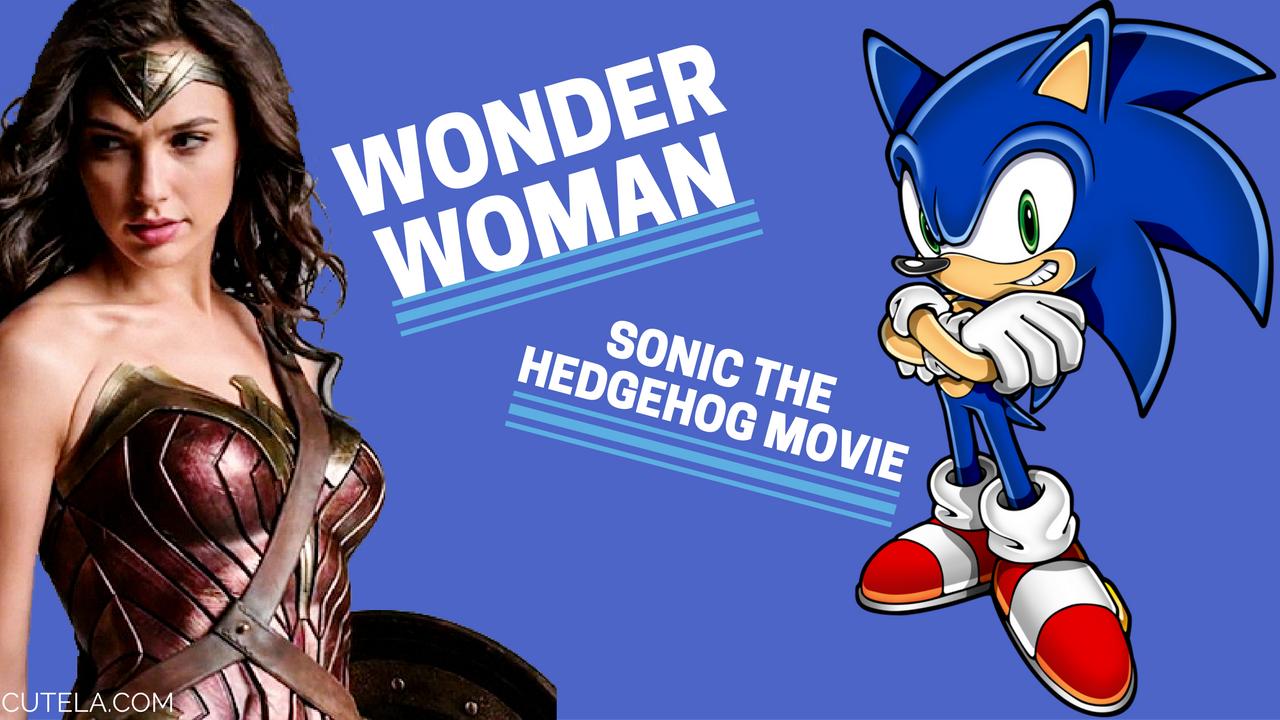 Wonder Woman Trailer and Sonic The Hedgehog Film