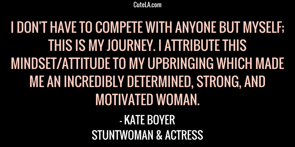 Kate Boyer Quote on Stunt Performing