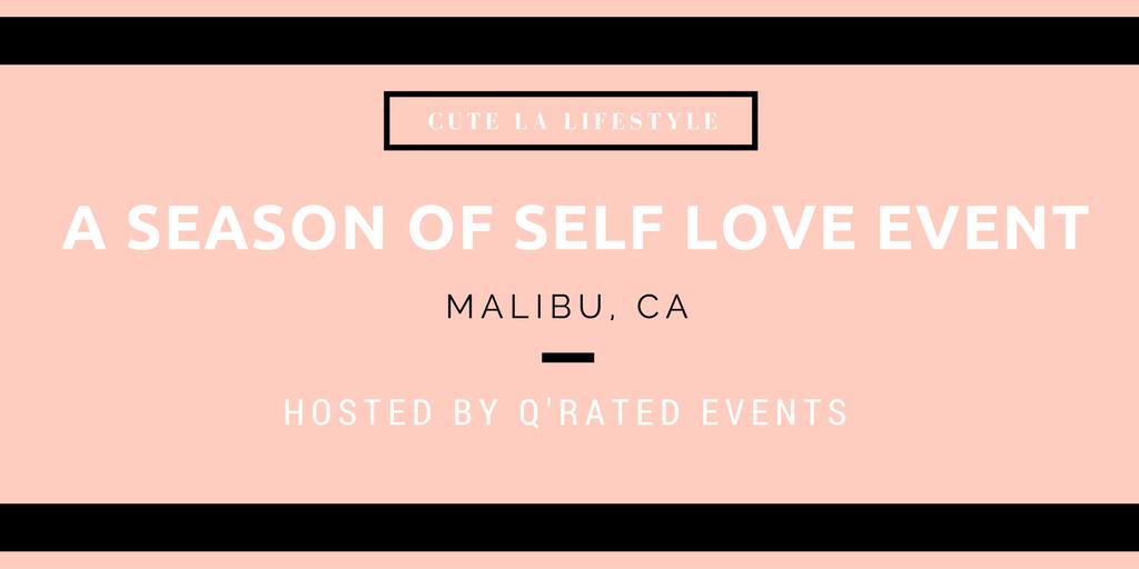 A Season of Self Love Event - Cute LA