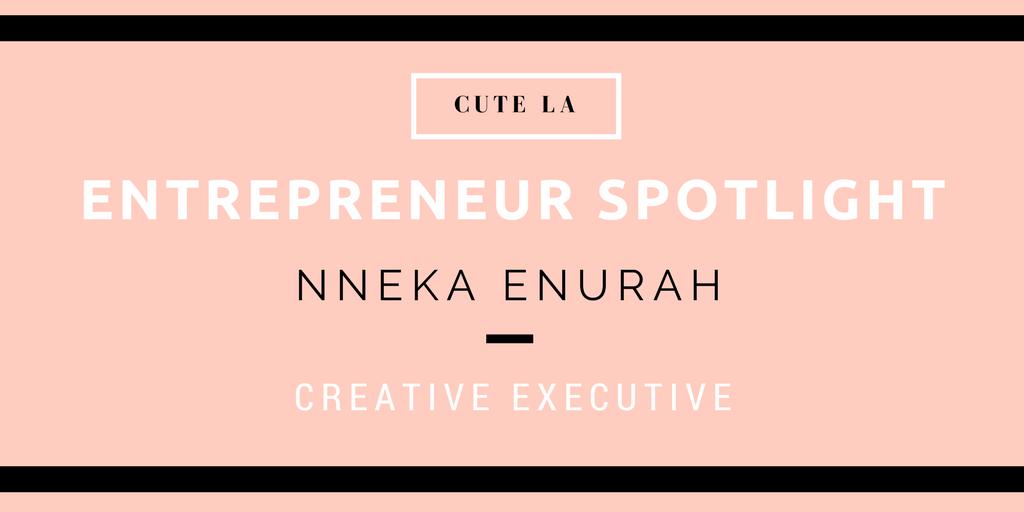 NNEKA ENURAH Entrepreneur spotlight