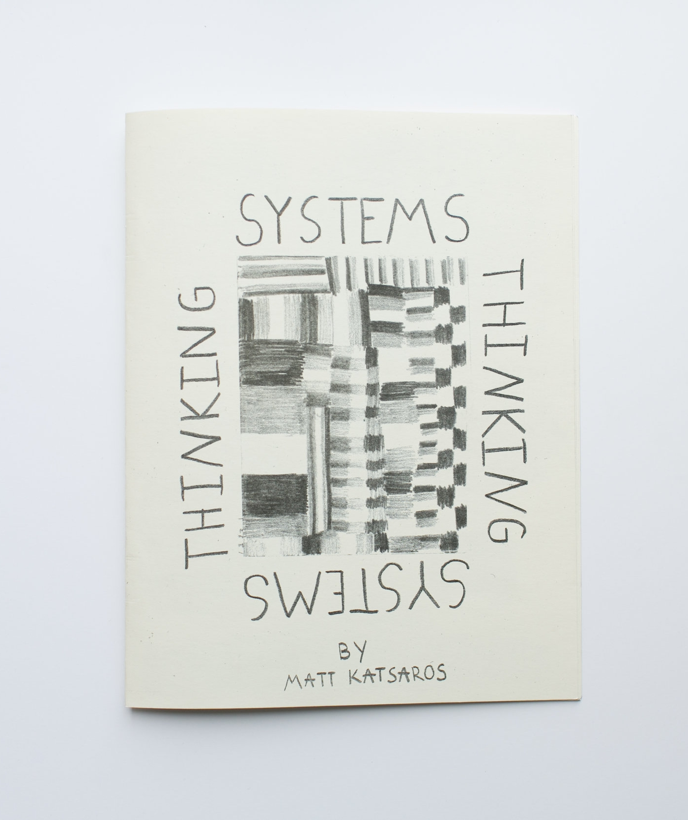 """Systems Thinking Printed on Risograph 14 pages, 8.5"""" x 11"""""""