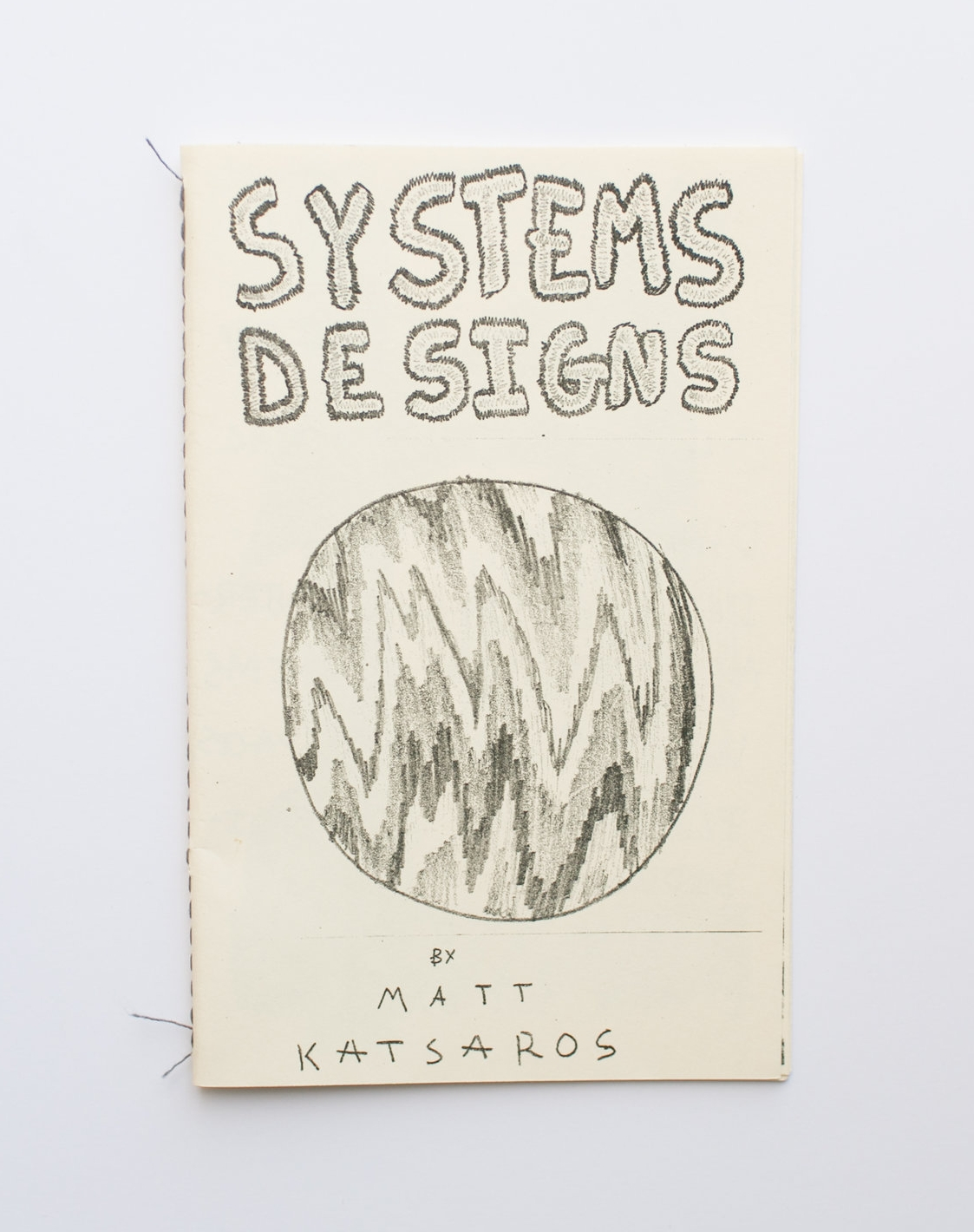 """Systems Designs Printed on Risograph 10 pages, 8.5"""" x 5.5"""""""
