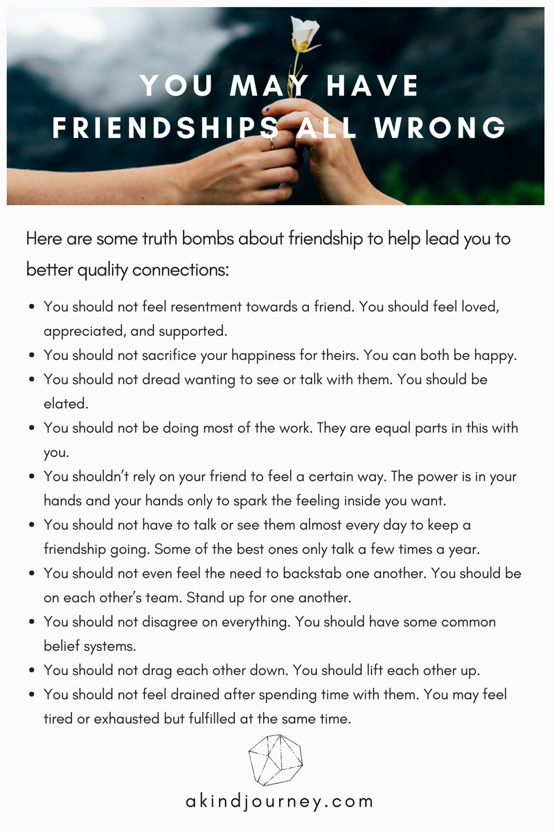 You May Have Friendships All Wrong | akindjourney.com #TheKindBrands