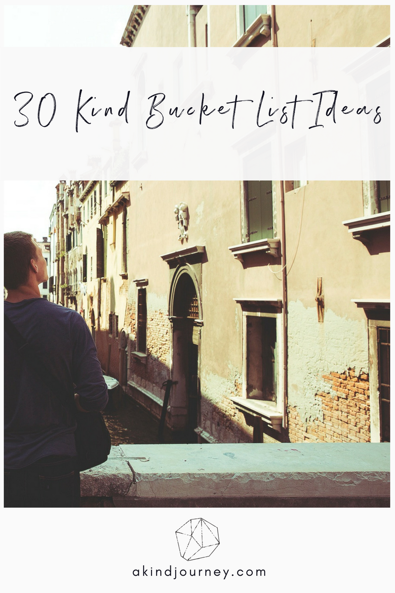30 Kind Bucket List Ideas | akindjourney.com #TheKindBrands #BucketList #Goals