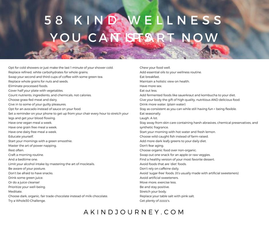 58 Kind Wellness Tips You Can Start Now | akindjourney.com #TheKindBrands #KindWellness