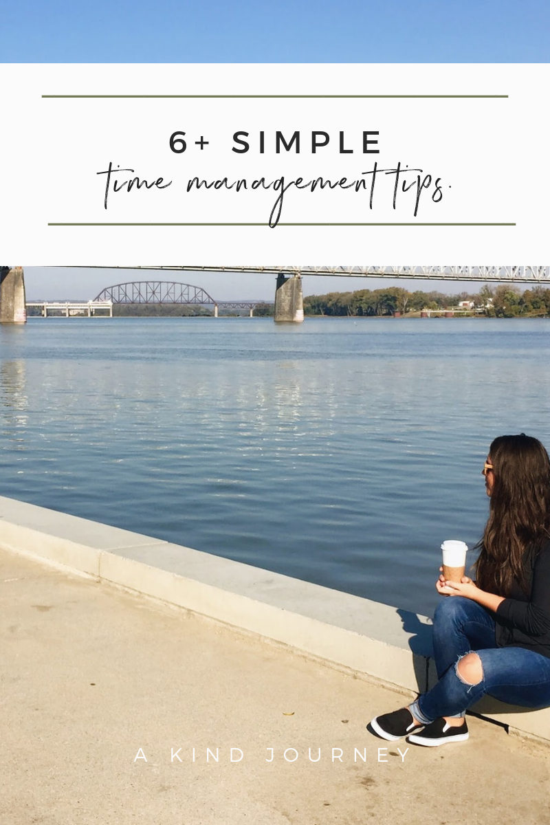 6+ Simple Time Management Tips | A Kind Journey | akindjourney.com #TheKindBrands