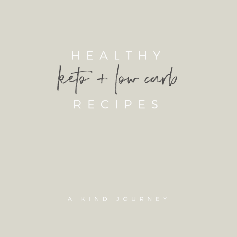18 Healthy Keto + Low Carb Recipes | A Kind Journey | akindjourney.com #TheKindBrands