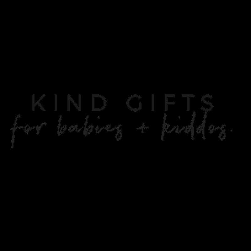 Kind Gift Guide For Babies + Kiddos | akindjourney.com