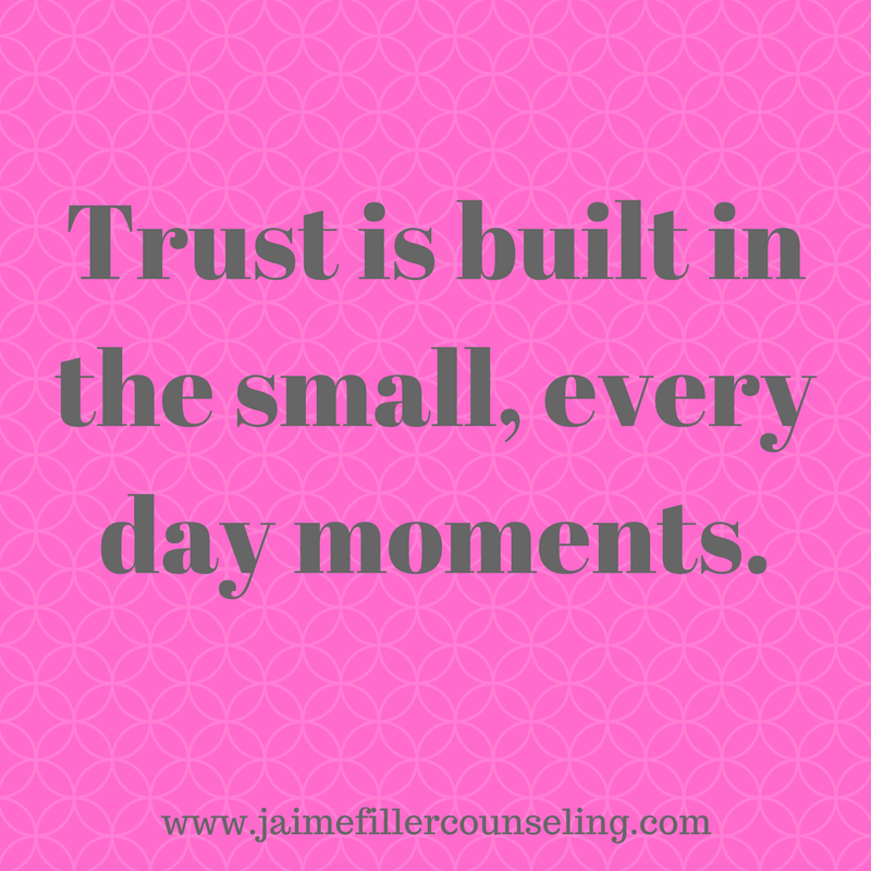Trust is built in the small, every day moments.png