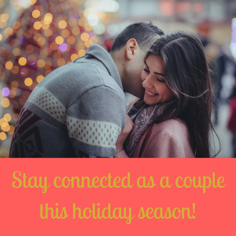 Stay connected as a couple this holiday season.png