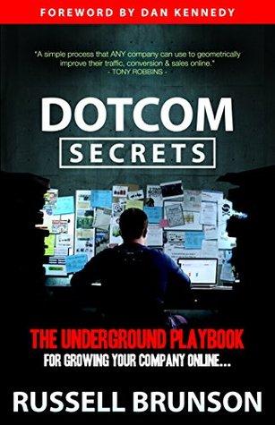 Get Your FREE Copy of Dotcom Secrets Today!