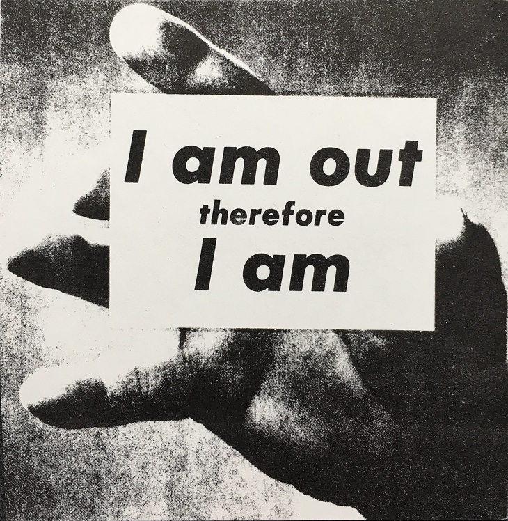 Adam Rolston I Am Out Therefore I Am, 1989 Crack and peel sticker, 3 1/2 x 3 1/2 in. Courtesy the artist