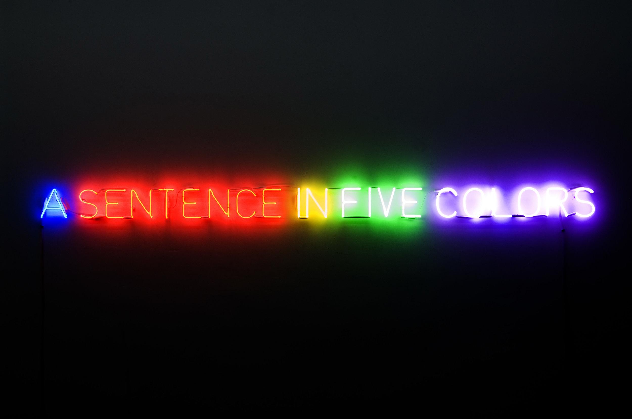 Joseph Kosuth  Self-defined in five colors   , 1966  Neons 13 x 233 x 3 cm Collection Fondation Louis Vuitton, Paris. © Adagp, Paris, 2019 Picture: Courtesy Galerie Almine Rech Paris