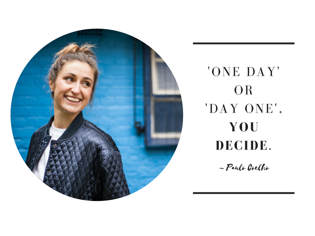 """Photo of health and wellness coach Georgie Muir smiling, with quote from Paulo Coelho """"One day or day one, you decide""""."""
