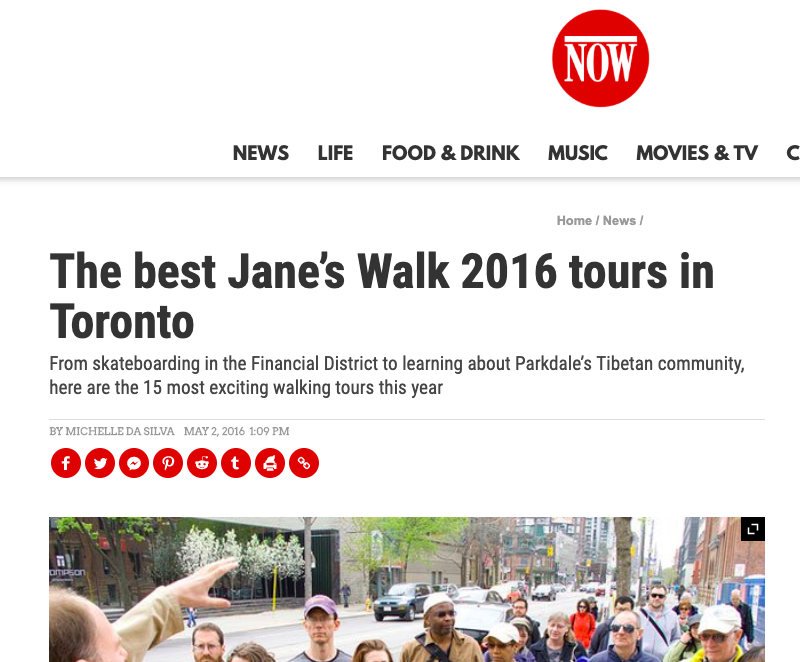 - The Jane's Walk A Time Travel Adventure at Galleria Mall! named one of the best in NOW Magazine. Details of the walk are online here.