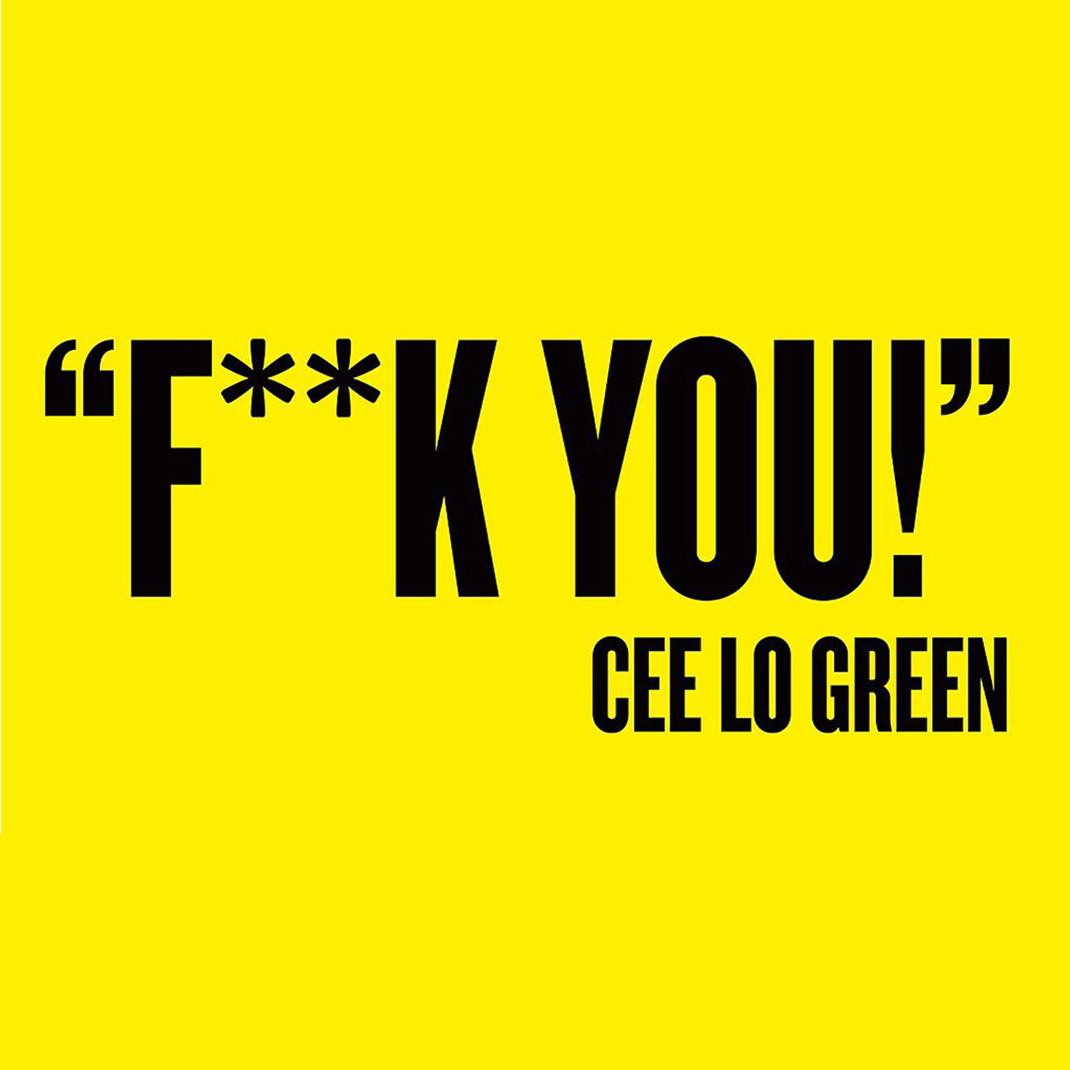 "Cee Lo Green   ""F**k You!""   2010"