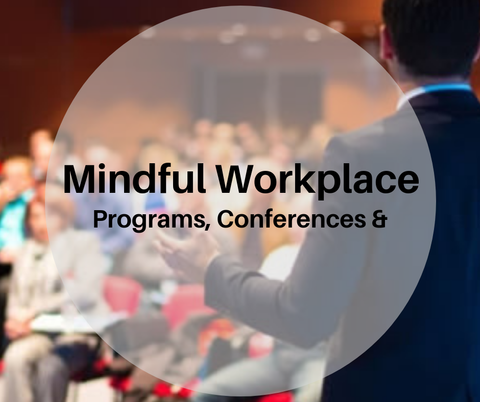 5-Mindful Workplace Programs & Conferences.png