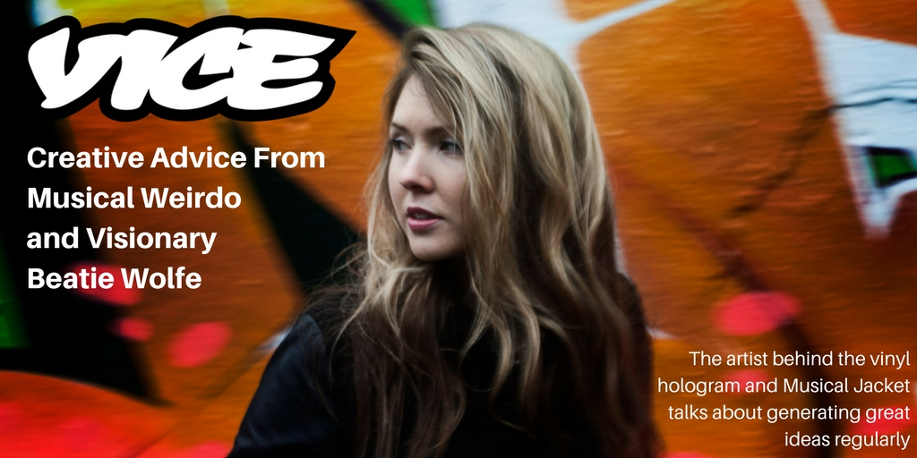 Creative Advice From Musical Weirdo and Visionary Beatie Wolfe.jpg