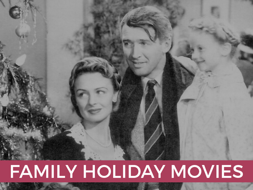 George Bailey, Mary Bailey,and Zuzu inthe belovedholiday classic,   It's a Wonderfull Life   (Rated PG).