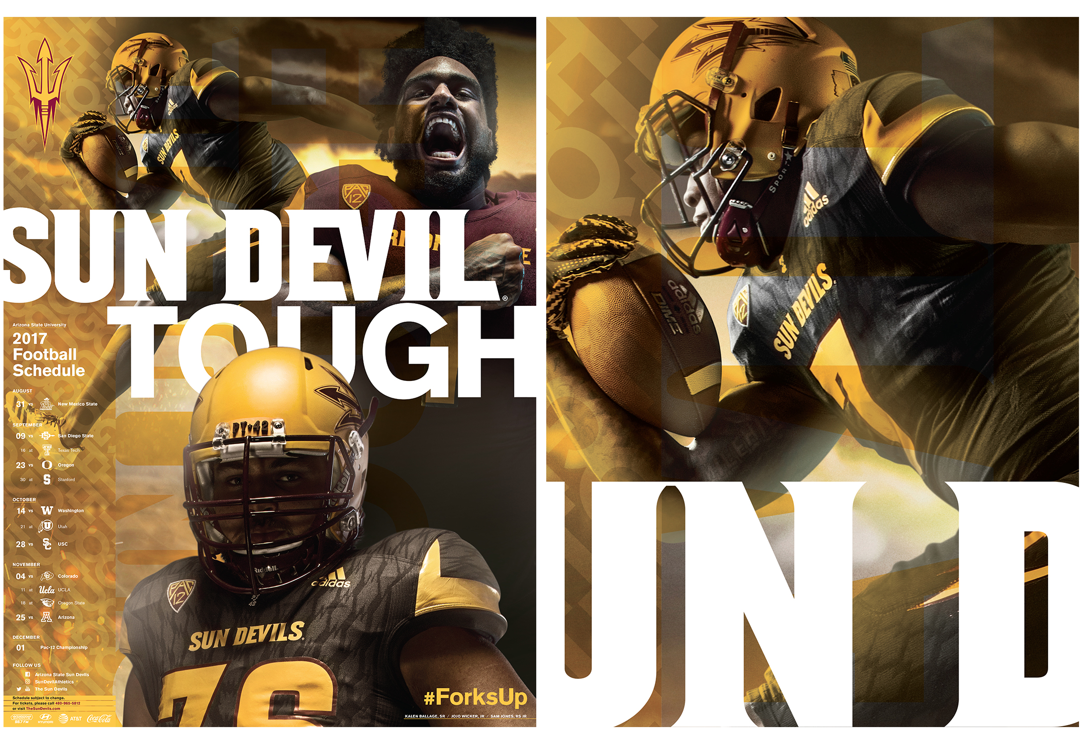 "ASU Athletics Fall 2017  Football Ad Campaign   The creative materials seek to portray  the strength of character, talent, knowledge,  skills, optimism and inventiveness to conquer  all challenges on and off the field. During  the game, and in life, Sun Devils find new  ways to win, gain the edge and create a  brighter future. A sense of reinvention,  powered by a diverse team of elite talent  strengthened by ""Sun Devil Nation,"" is also  woven into the collateral messaging.  Conceptualization, design + production. Adobe InDesign, Photoshop + Illustrator  Addy Award · Silver   cr8@ sun devil athletics, arizona state university"