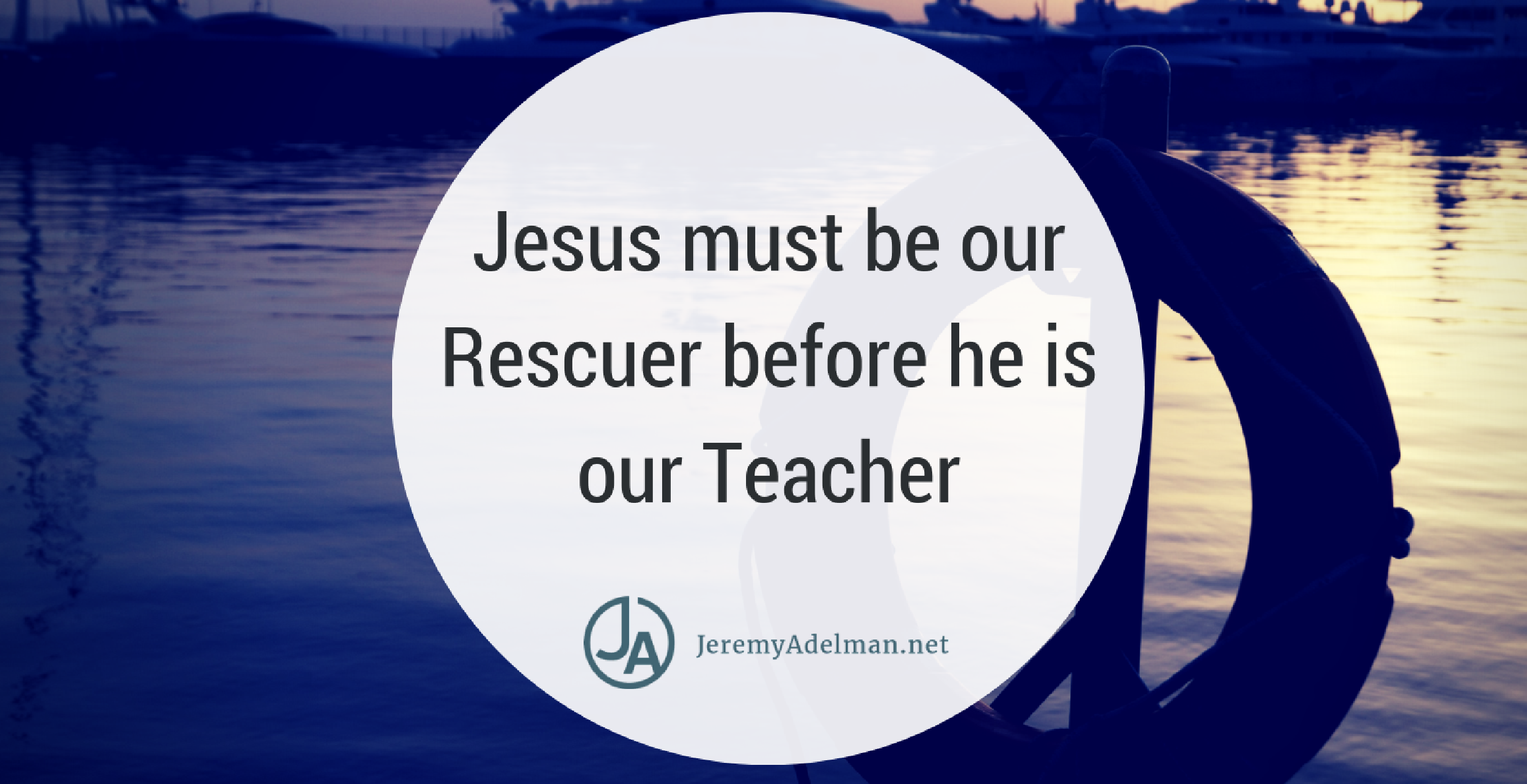 Jesus must be our rescuer.png