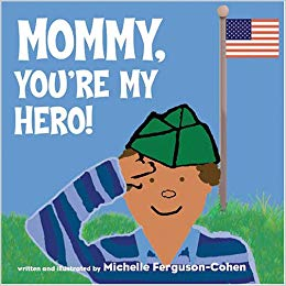 Mommy-Youre-My-Hero_Ferguson.jpg