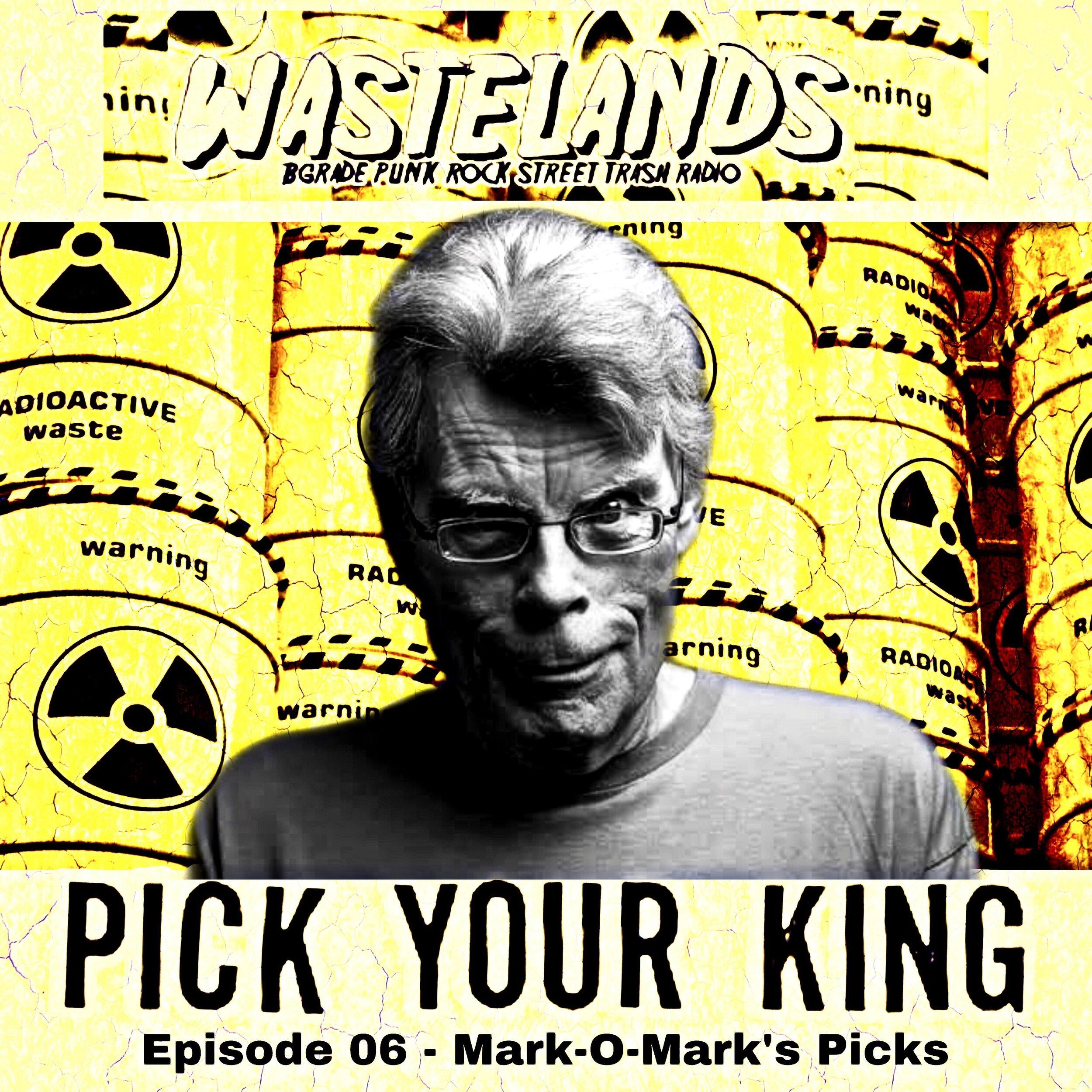 Episode 06 -Pick Your Kings Part 2 - Mark-O-Mark's Picks
