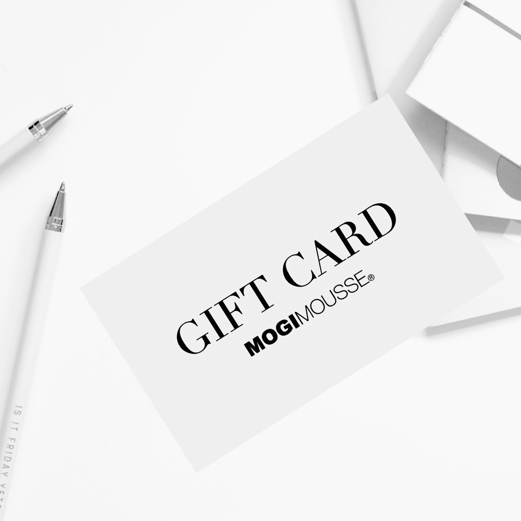 MOGI MOUSSE Gift Card
