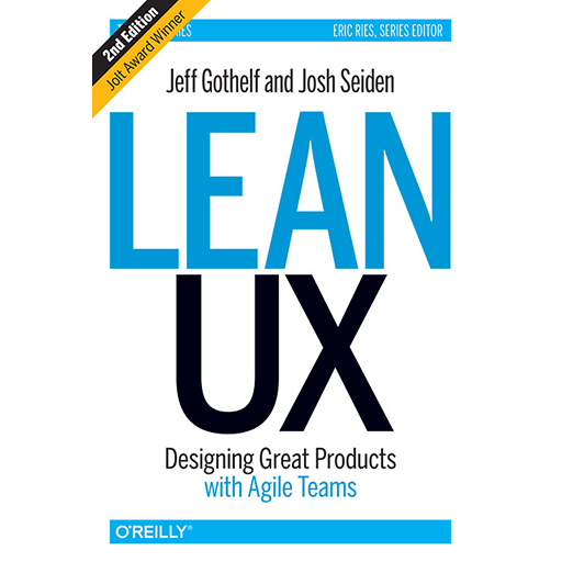 Lean UX (2nd Edition) by Jeff Gothelf