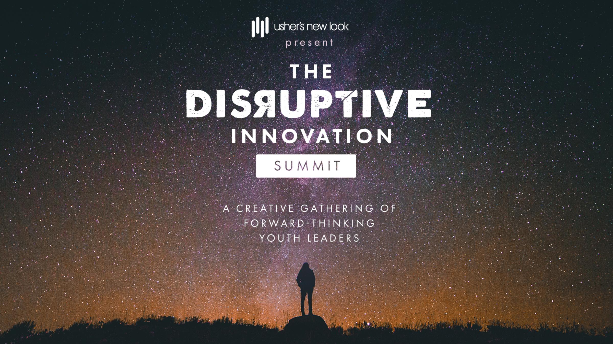 The Disruptive Innovation Summit Booklet - Created program booklet for The Disruptive Innovation Youth Summit