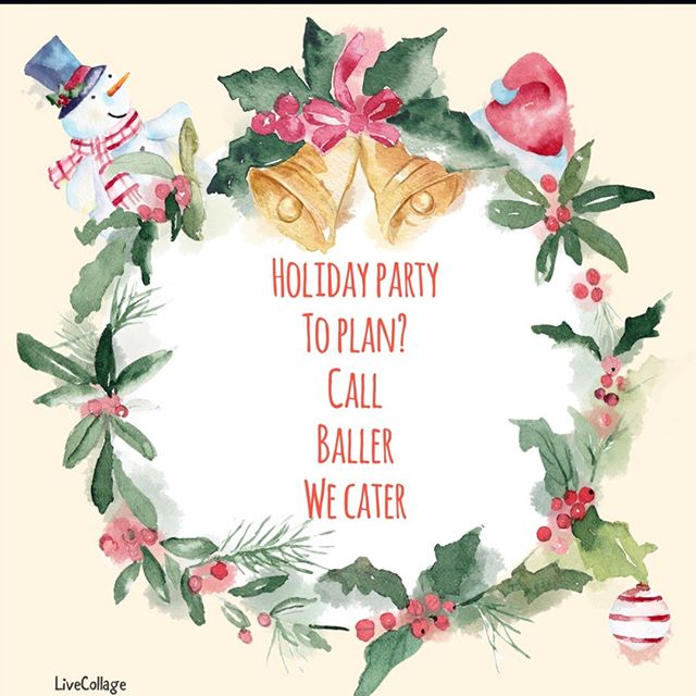 Do you have a Holiday Party to plan? Call BALLER we cater. 479-619-6830 or theballerfoodtruck@yahoo.com