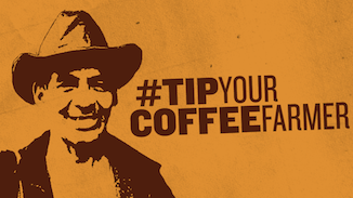 Tip Your coffee Farmer - Media campaign to raise awareness