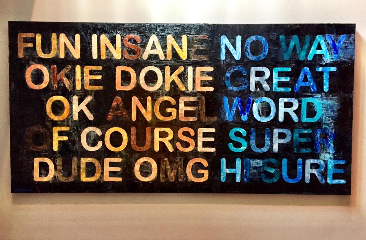 "FUN INSANE NO WAY (Commission) 72 x 36"",mixed media, 2016"