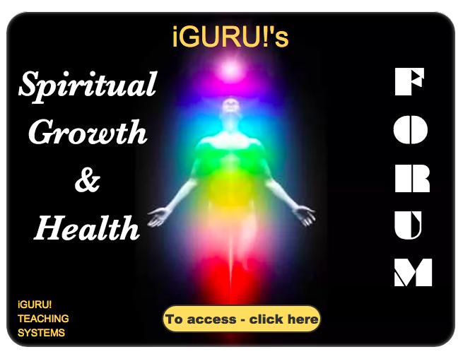 iGURU!'s - Spritual Growth & Health Forum