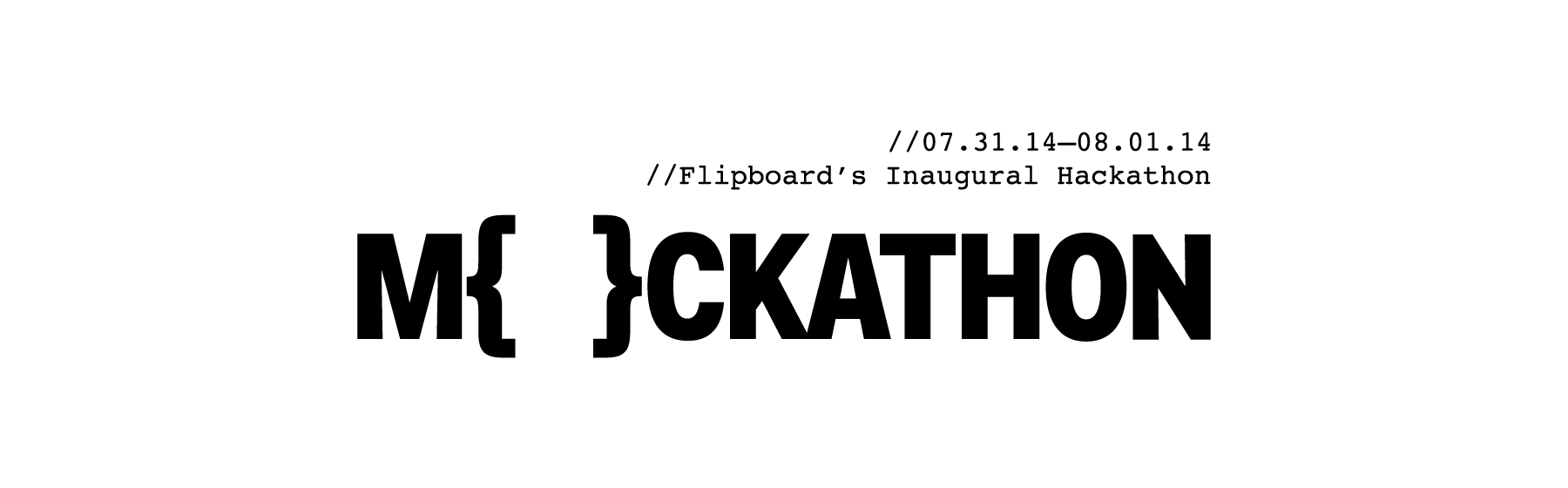 The logotype's brackets served as the main form of identification, paying homage to the code writing abilities of the participants, as well as Flipboard's square logo.