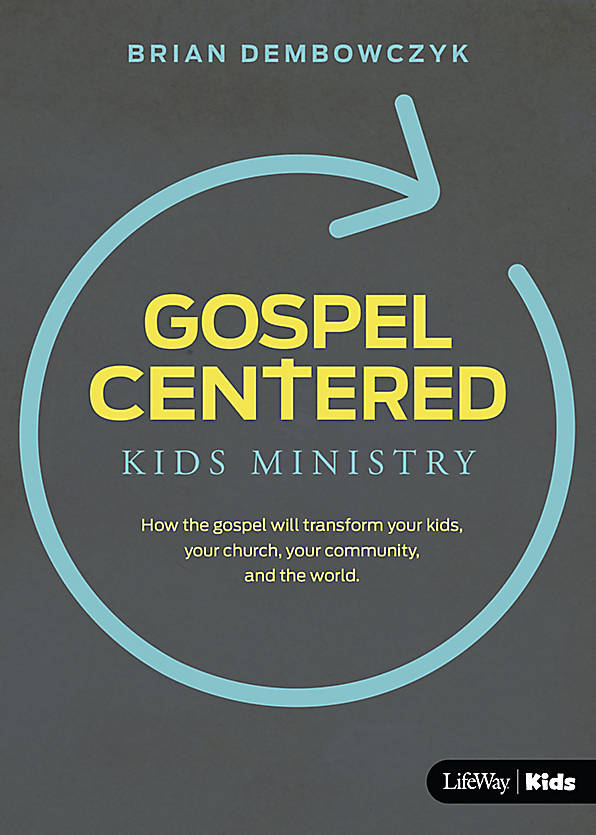 Gospel Centered Kids Ministry.jpeg