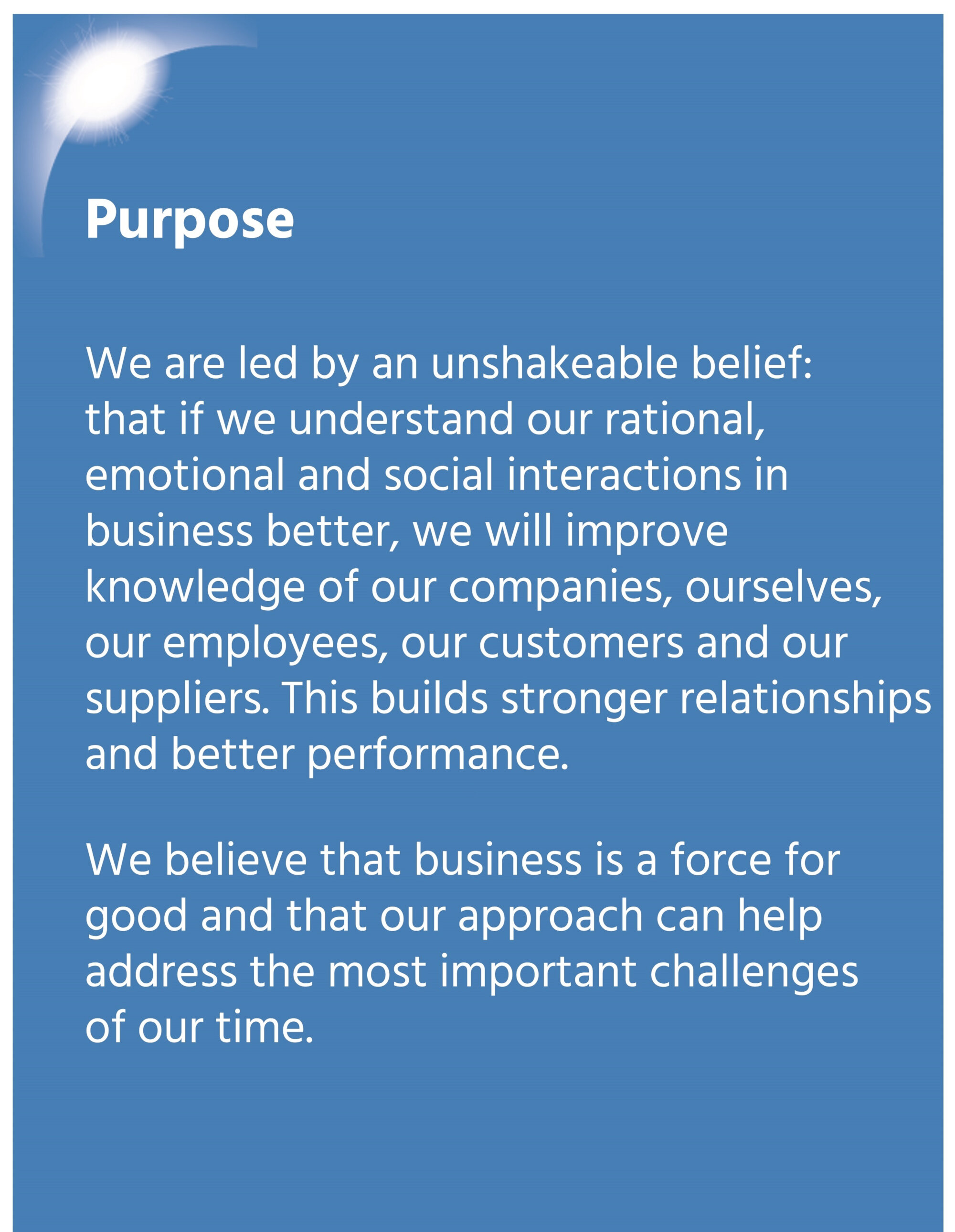 Why - our purpose