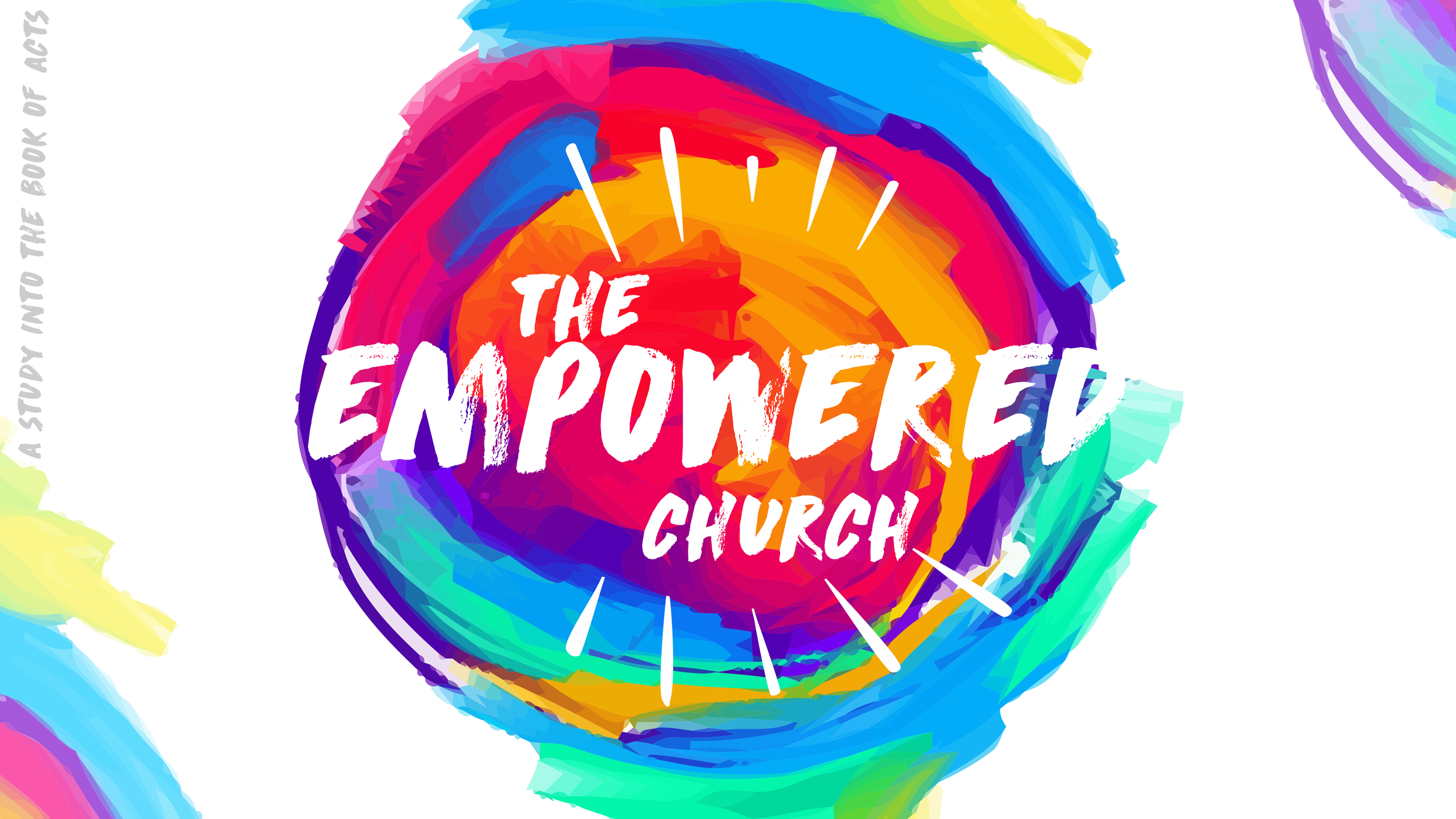 Acts: Empowered Church